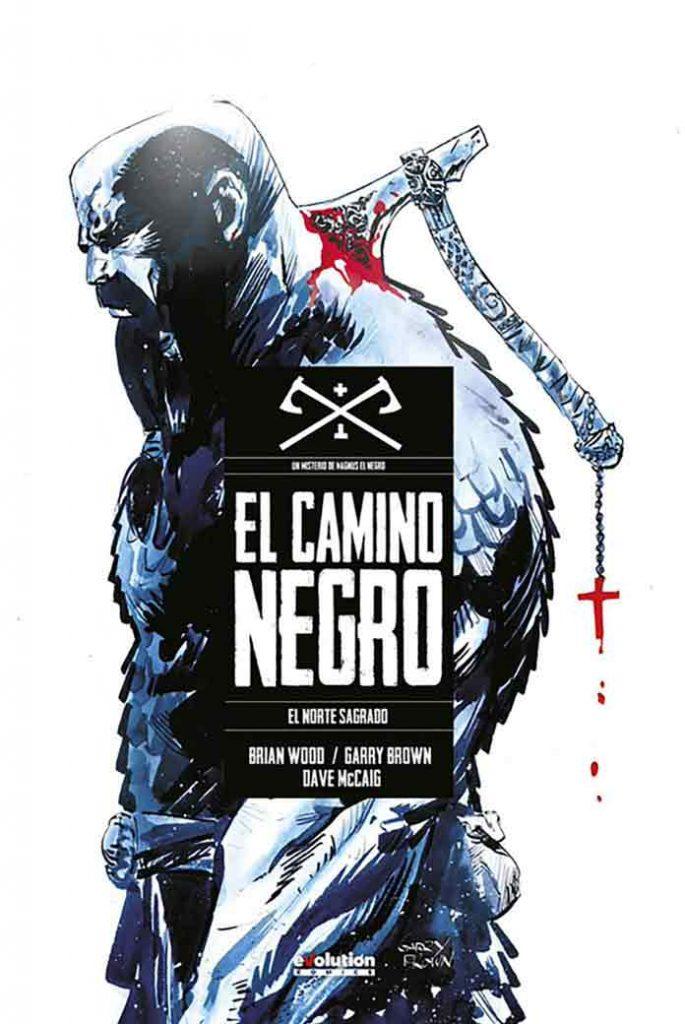 Camino Negro – Black Road